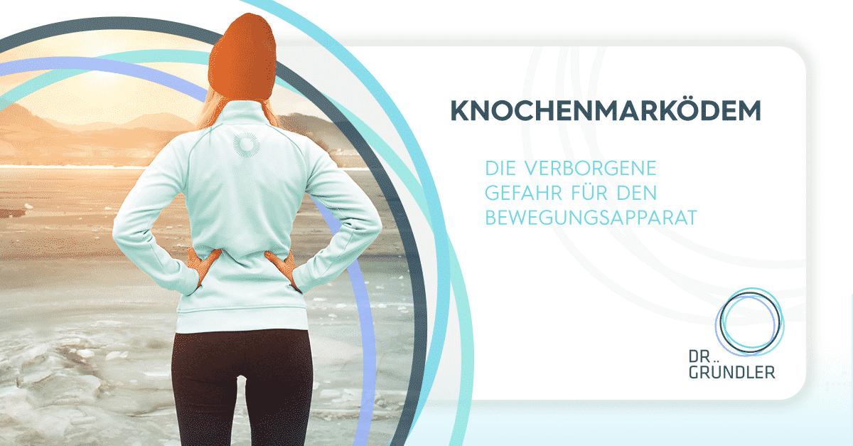 """Sportlerin steht am Meer, rechts daneben der Text """"Knochenmarködem - Die verborgene Gefahr für den Bewegungsapparat"""""""