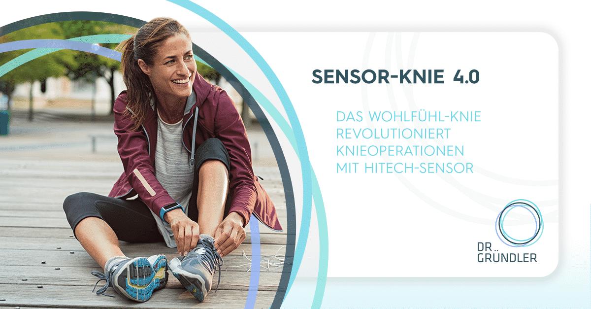 """Sportlerin sitzt am Boden und bindet sich die Laufschuhe zu, daneben die Aufschrift """"Sensor-Knie 4.0 - Das Wohlfühl-Knie revolutioniert Knieoperationen mit HiTech-Sensor"""""""